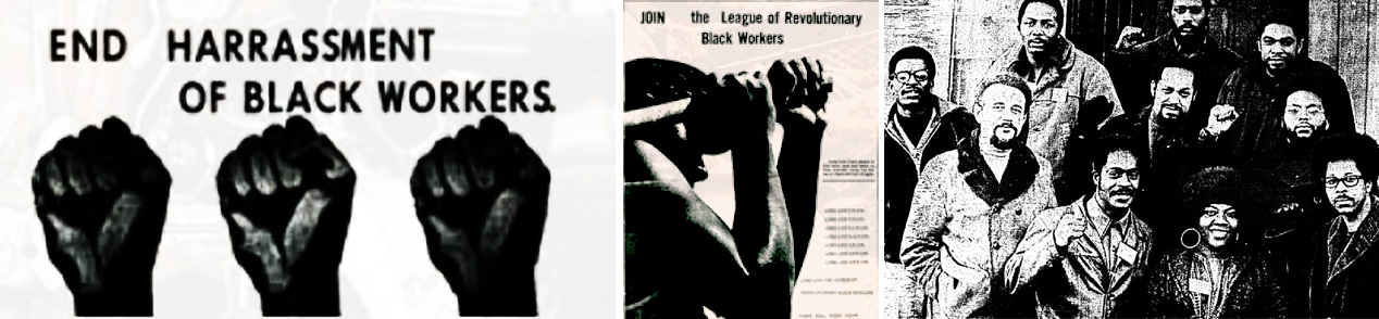 The League Of Black Workers, 1968